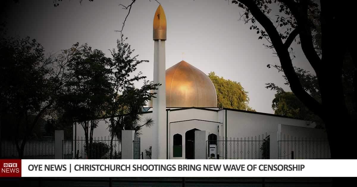 Christchurch Shootings Bring New Wave of Censorship