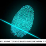 Africa to Become Test bed for Gates Funded Biometric ID system