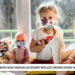 Children's New Fashion Accessory Reduces Oxygen Intake While Looking Good