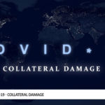 COVID-19 – Collateral Damage