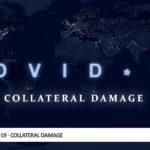 COVID-19 – Collateral Damage