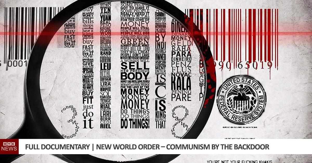 Full Documentary | New World Order – Communism by the Backdoor