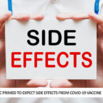 Public Primed To Expect Side Effects From Covid-19 Vaccine