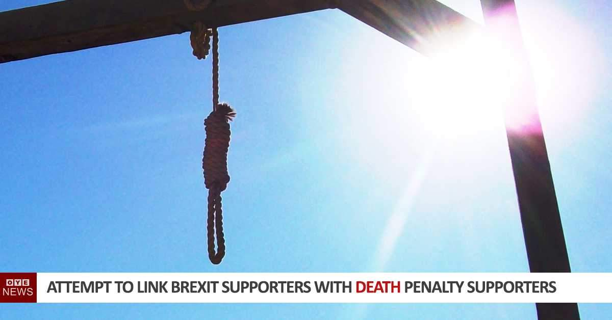 Childish attempt to link Brexit Supporters with Death Penalty Supporters