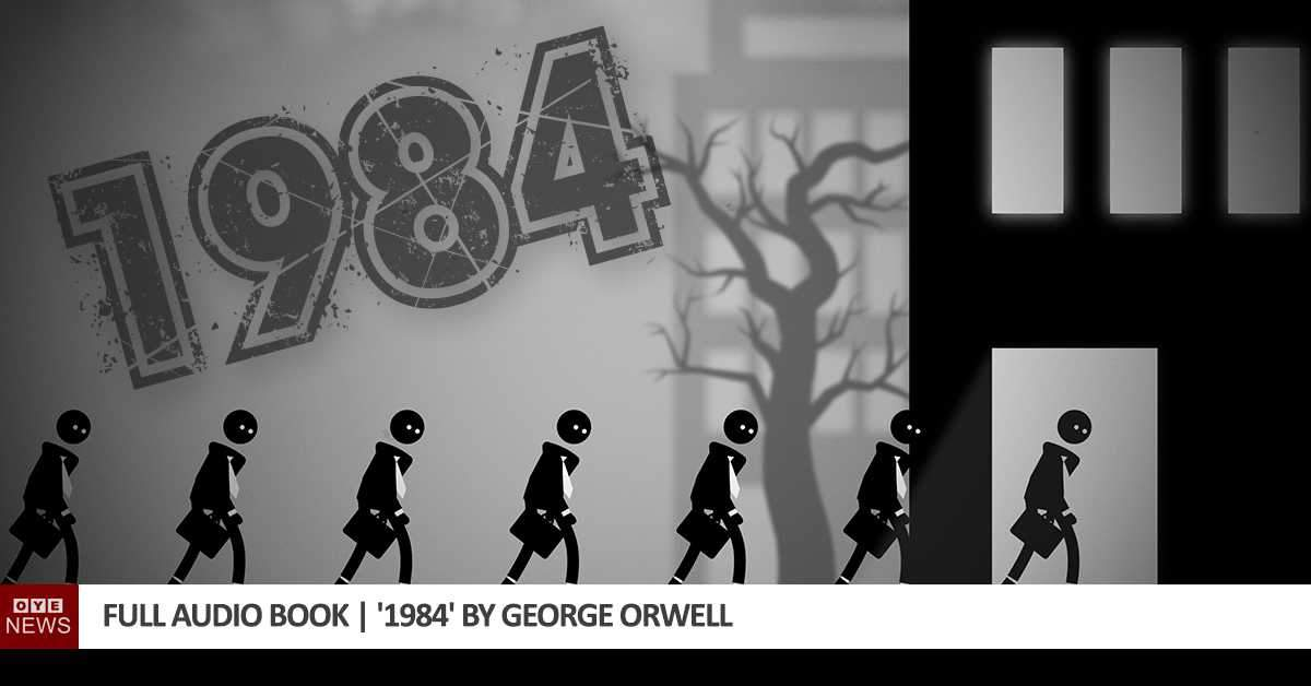 Full Audio Book | '1984' by George Orwell