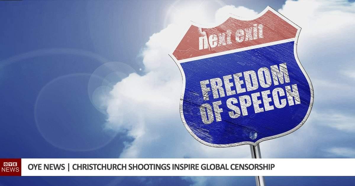 Christchurch Shootings Inspire Global Censorship