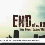 Gold & Dollar: How Money Became Worthless