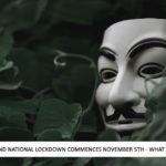 England National Lockdown Commences November 5th – What Would Guy Fawkes Do?