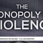 The Monopoly On Violence – Full Documentary