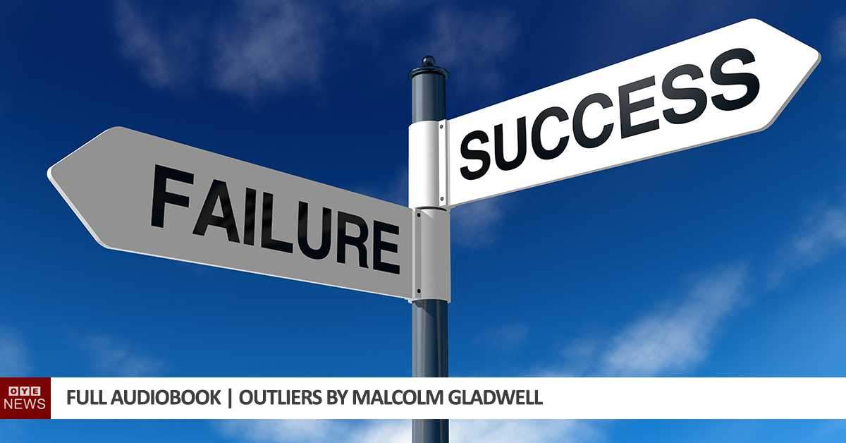 Full Audiobook | Outliers by Malcolm Gladwell