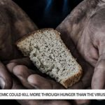 Pandemic Could Kill More Through Hunger Than The Virus Itself