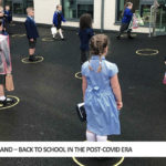 Scotland – Back To School In The Post-Covid Era