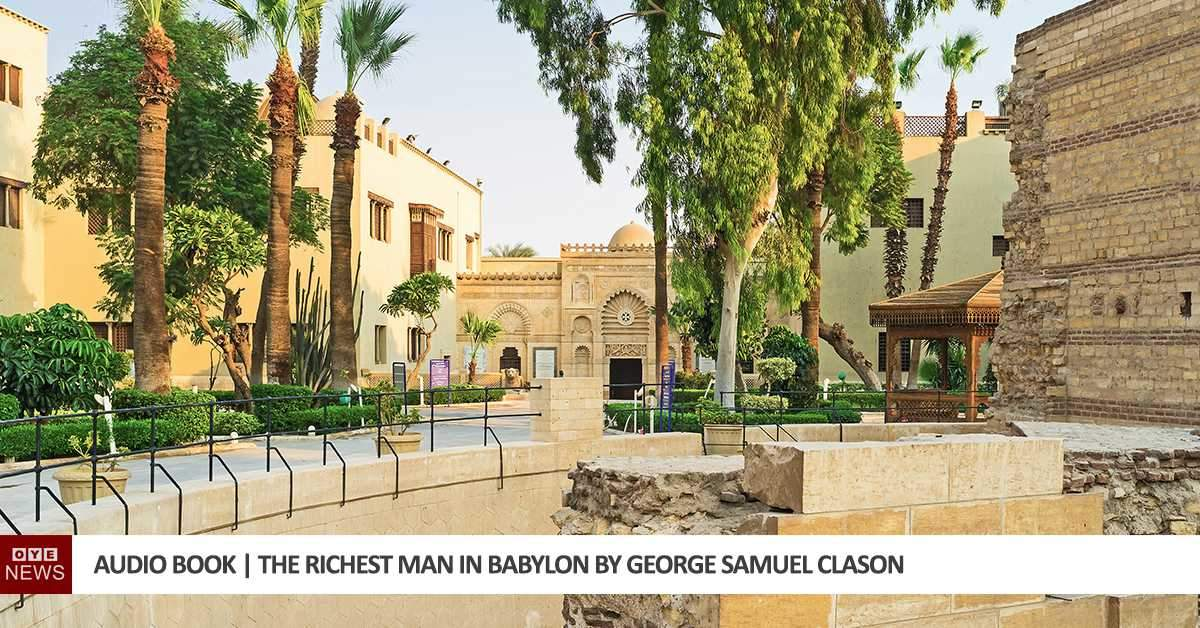 Audio Book | The Richest Man in Babylon