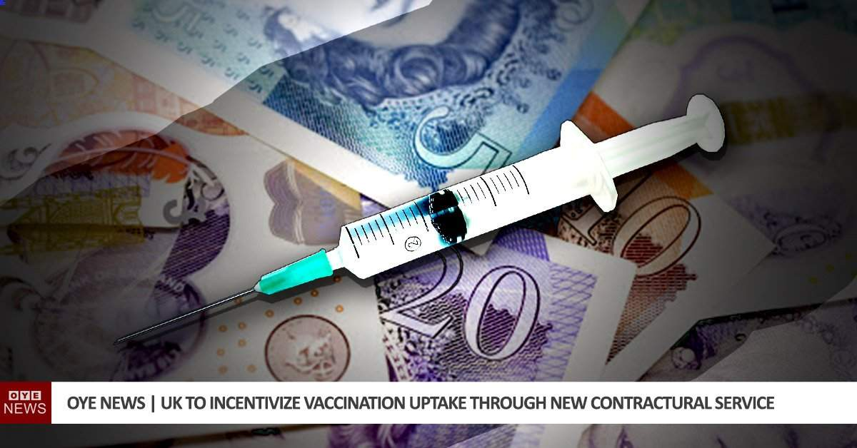 UK to Incentivize Vaccination Uptake Through New Contractural Service