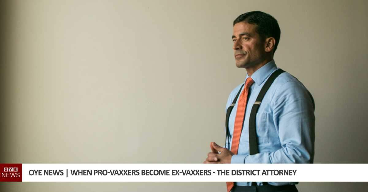 When Pro-Vaxxers Become Ex-Vaxxers – The District Attorney
