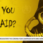 WHO resuscitate the Corona-Fear Campaign With Dire Warning