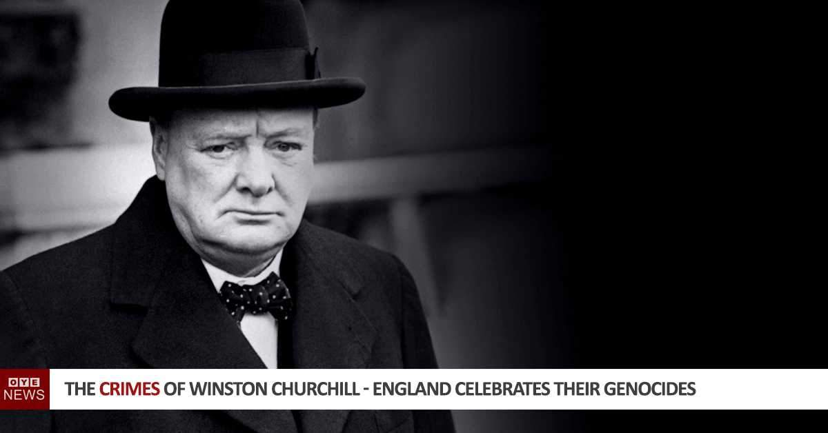 The Crimes of Winston Churchill - England Celebrates Their Genocides