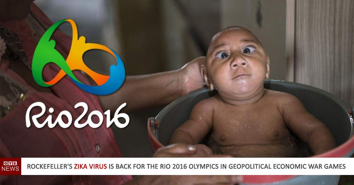Rockefeller's Zika Used to Prevent the Rio Olympics